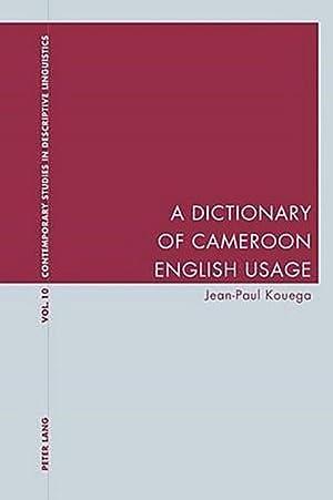 A Dictionary of Cameroon English Usage: Jean-Paul Kouega