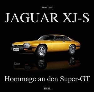 Jaguar XJ-S : Hommage an den Super-GT: Brian Long