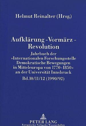 Aufklärung - Vormärz - Revolution : Jahrbuch der Internationalen Forschungsstelle '...