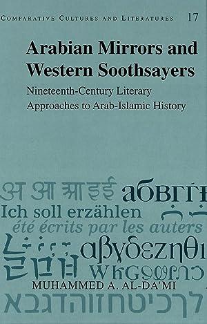 Arabian Mirrors and Western Soothsayers : Nineteenth-Century: Muhammed A. Al-Da'mi