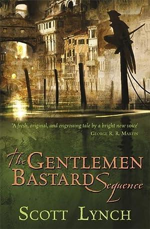The Gentleman Bastard Sequence : The Lies: Scott Lynch