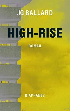 High-Rise : Roman: James Gr. Ballard
