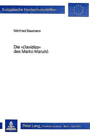 Die Davidias des Marko Marulic : Das: Winfried Baumann