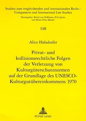 Privat- und kollisionsrechtliche Folgen der Verletzung von: Alice Halsdorfer