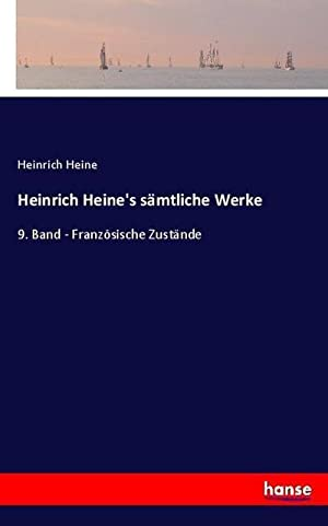 Heinrich Heine's sämmtliche Werke : 9. Band: Heinrich Heine
