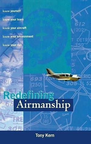 Redefining Airmanship: Tony T. Kern