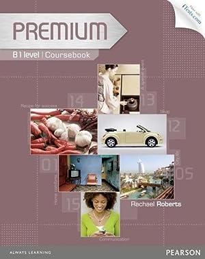 Premium B1 Coursebook with Exam Reviser, Access: Rachael Roberts