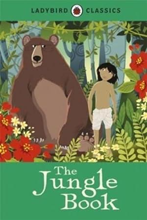 Ladybird Classics: The Jungle Book: Rudyard Kipling