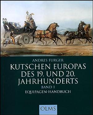 Kutschen Europas des 19. und 20. Jahrhunderts: Andres Furger