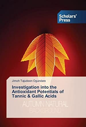 Investigation into the Antioxidant Potentials of Tannic: Jimoh Tajudeen Ogundare