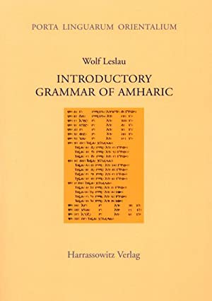 Introductory Grammar of Amharic: Wolf Leslau
