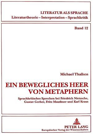 Ein bewegliches Heer von Metaphern. : Sprachkritisches: Michael Thalken