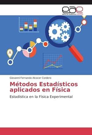 Métodos Estadísticos aplicados en Física : Estadística: Giovanni Fernando Alcocer