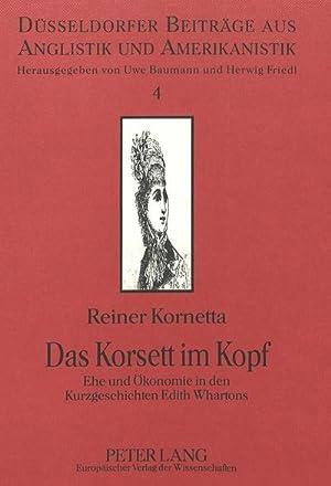 Das Korsett im Kopf : Ehe und: Reiner Kornetta