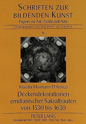 Deckendekorationen emilianischer Sakralbauten von 1530 bis 1630: Klaudia Murmann D'Amico