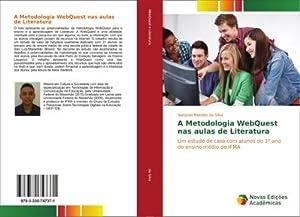 A Metodologia WebQuest nas aulas de Literatura: Nataniel Mendes da