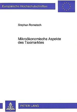 Mikroökonomische Aspekte des Taximarktes: Stephan Rometsch