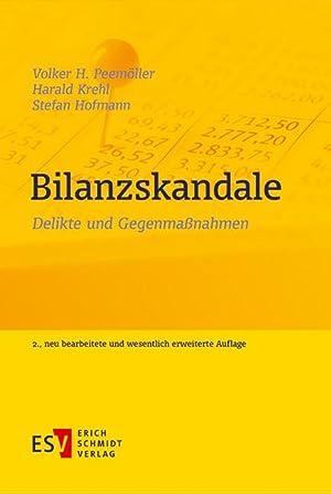 Bilanzskandale : Delikte und Gegenmaßnahmen: Volker H. Peemöller