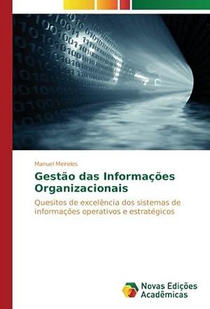 Gestão das Informações Organizacionais : Quesitos de excelência dos sistemas de informações ...