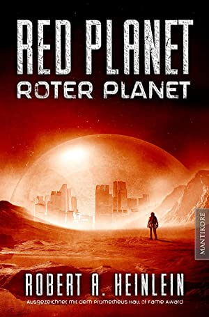 Red Planet - Roter Planet: Robert A. Heinlein