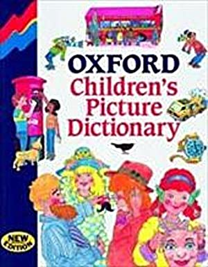 Oxford Children's Picture Dictionary: L A Hill