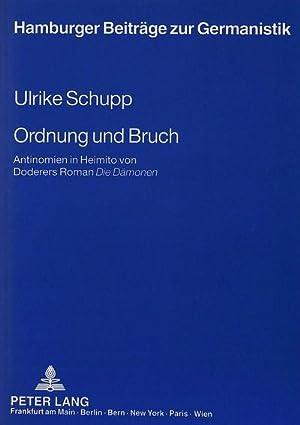 """Ordnung und Bruch : Antinomien in Heimito von Doderers Roman """"Die Dämonen: Ulrike Schupp"""