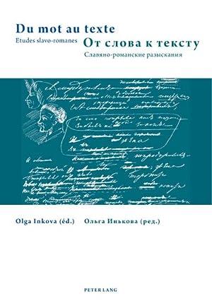 Du mot au texte : Etudes slavo-romanes: Olga Inkova