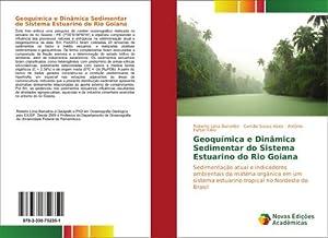 Geoquímica e Dinâmica Sedimentar do Sistema Estuarino: Roberto Lima Barcellos
