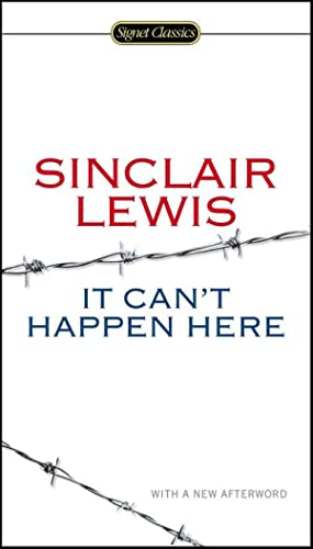 It Can't Happen Here : With a: Sinclair Lewis