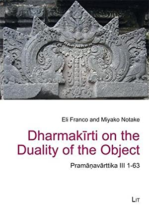 Dharmakirti on the Duality of the Object: Eli Franco