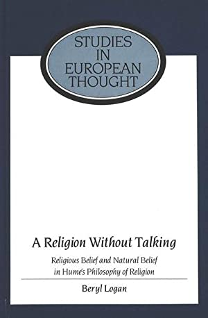 A Religion Without Talking : Religious Belief and Natural Belief in Hume's Philosophy of ...