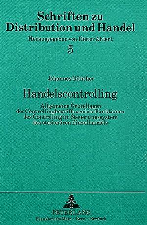 Handelscontrolling : Allgemeine Grundlagen des Controllingbegriffs und die Funktionen des ...