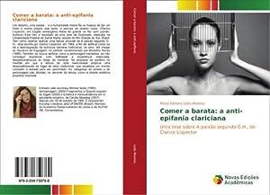 Comer a barata: a anti-epifania clariciana : Maria Edinara Leão