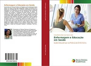 Enfermagem e Educação em Saúde : Ações: Carla Marina Neto
