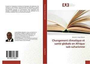 Changement climatique et santé globale en Afrique sub-saharienne: Benjamin Longo-Mbenza
