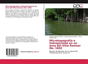 Microtopografía e hidroperíodo en un área del Sitio Ramsar No. 1602 : Bosque de Manglar de la ...
