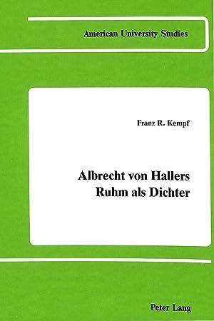 Albrecht von Hallers Ruhm als Dichter : Franz R. Kempf