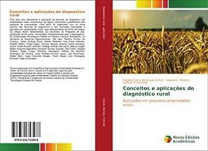 Conceitos e aplicações do diagnóstico rural : Fabiana Costa De