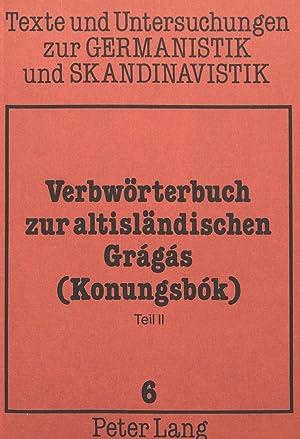 Verbwörterbuch zur altisländischen Gragas (Konungsbok) : Teil
