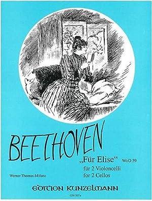 Für Elise WoO59 : für 2 VioloncelliStimmen: Ludwig van Beethoven