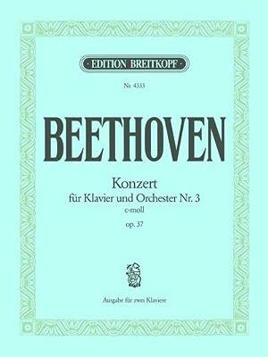 Konzert c-Moll Nr.3 op.37für Klavier und Orchester: Ludwig van Beethoven