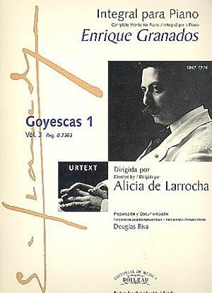 Integral para piano vol.3 : Goyescas 1: Enrique Granados