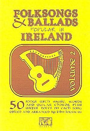 Folksongs & Ballads Popular in Ireland: Volume: John Loesburg