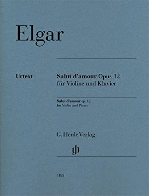 Salut d'amour op. 12 für Violine und: Edward Elgar