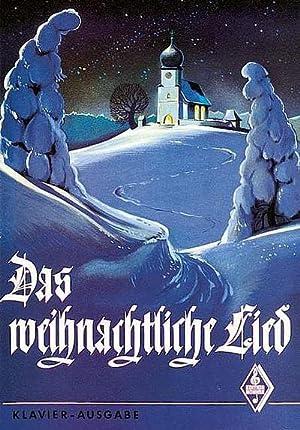 Das weihnachtliche Lied, Klavier-Ausgabe : 115 der: Armin Fett