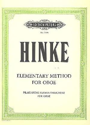 Praktische Elementarschule für Oboe / Elementary Method: Gustav Adolf Hinke