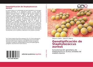 Genotipificación de Staphylococcus aureus : Caracterización genotípica: Silvana A. Dieser