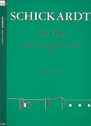 Trio F-Dur : für 3 Blockflöten (SAT)Partitur: Johann Christian Schickhardt
