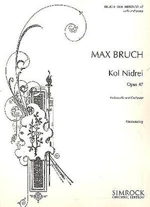 Kol nidrei op.47 : Adagio nachhebräischen Melodien: Max Bruch