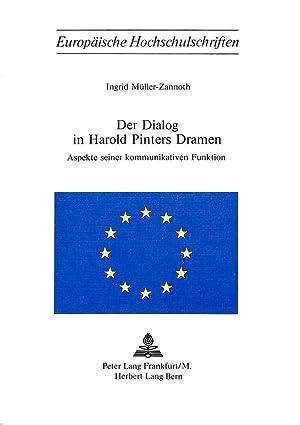 Der Dialog in Harold Pinters Dramen : Aspekte seiner kommunikativen Funktion: Ingrid Müller-Zannoth